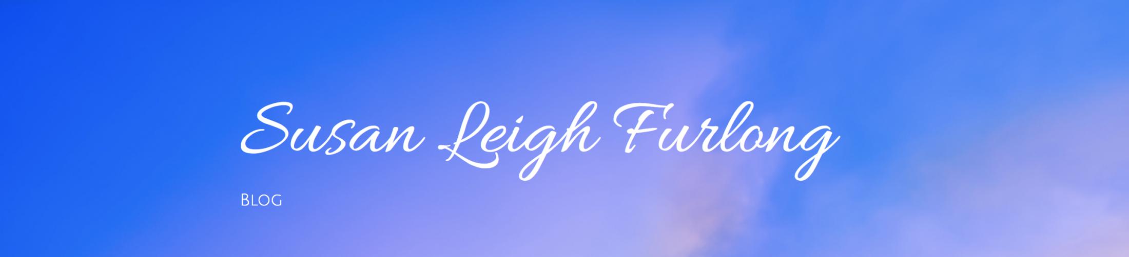 Susan Leigh Furlong Blog
